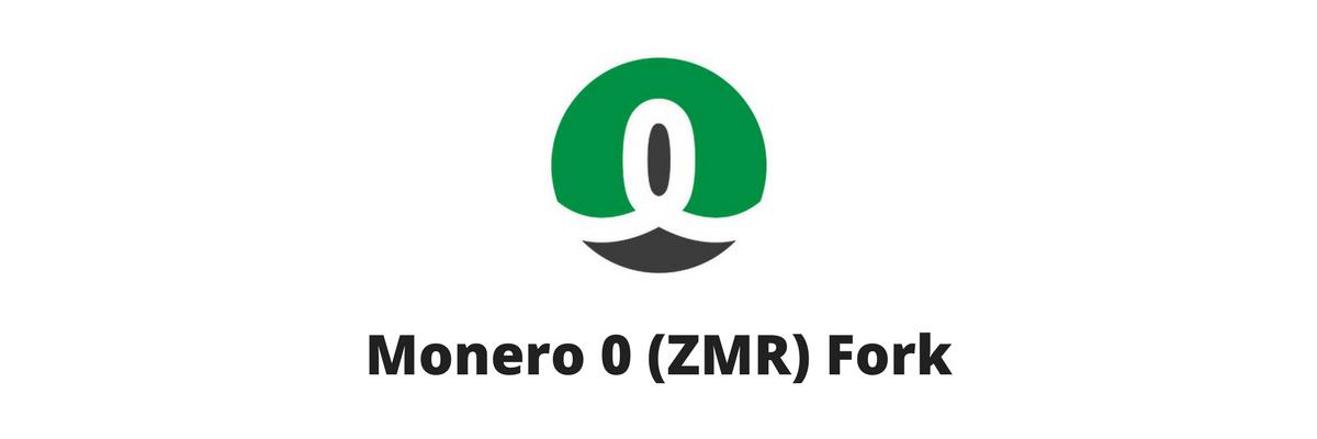 Monero 0 ZMR fork